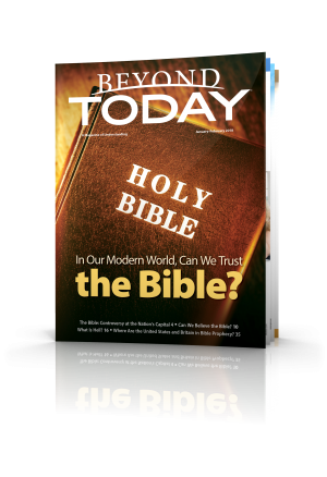 In Our Modern World Can We Trust the Bible?