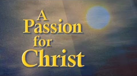 A Passion for the Real Christ