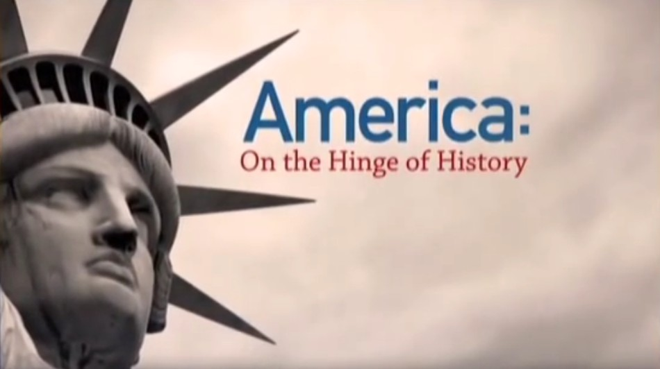 America: On the Hinge of History