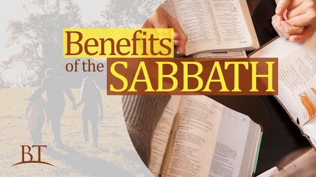 Benefits of the Sabbath