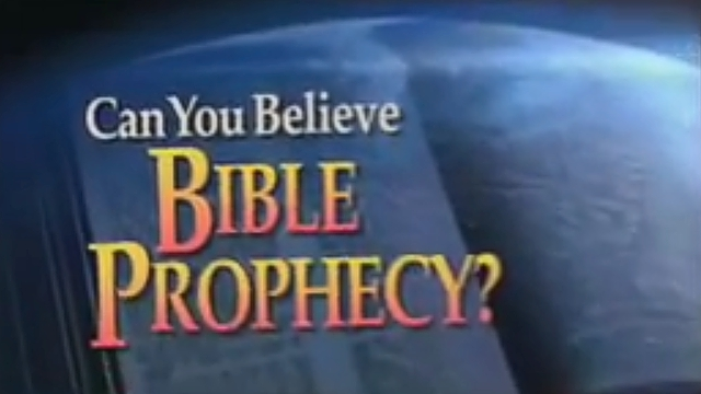 Can You Believe Bible Prophecy?