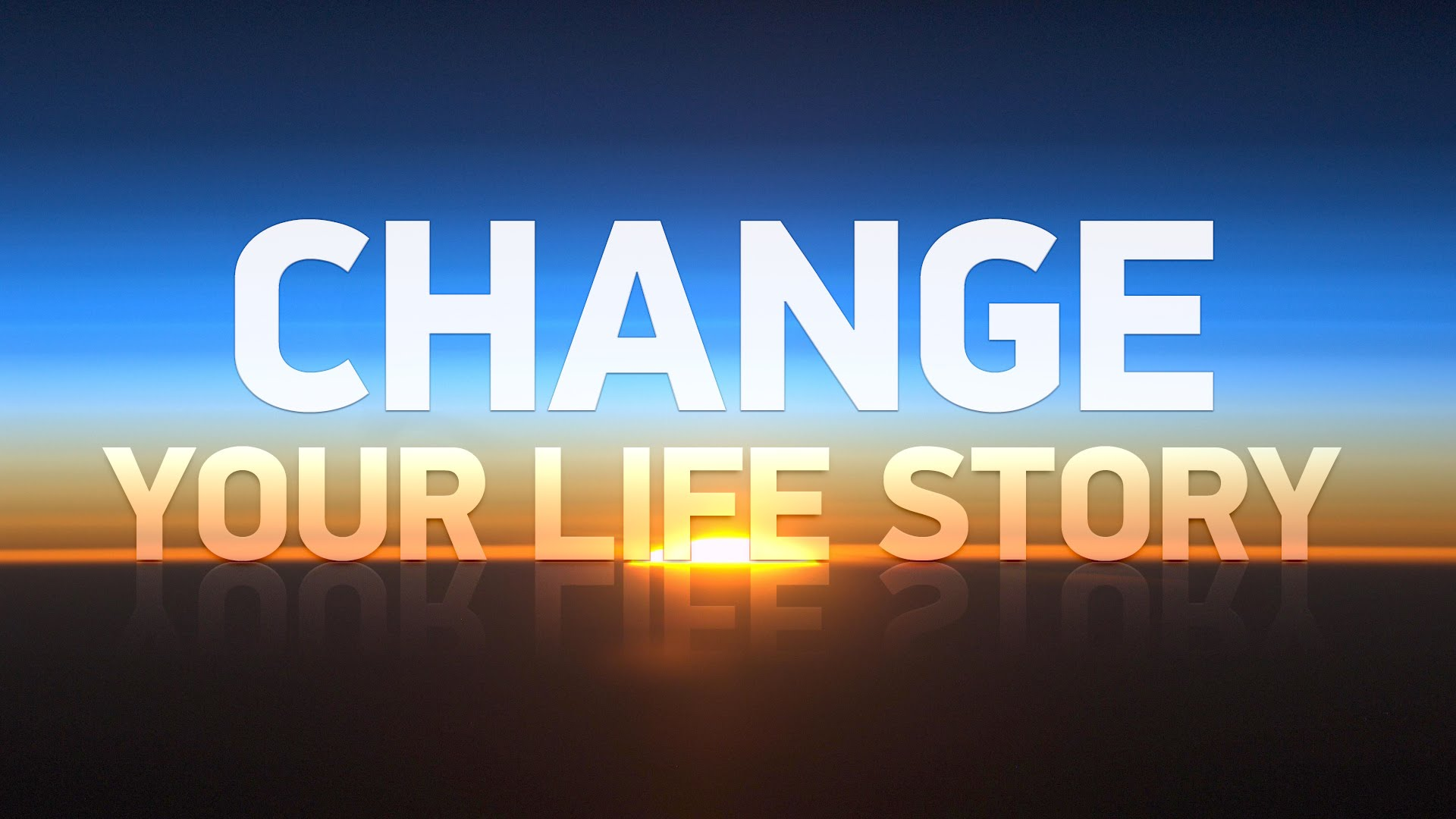 Change Your Life Story