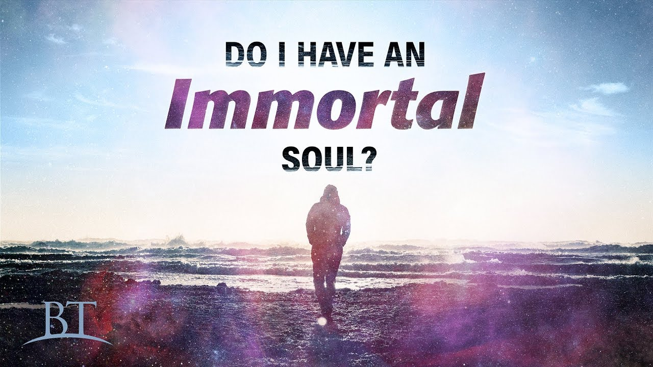 Do I Have an Immortal Soul?