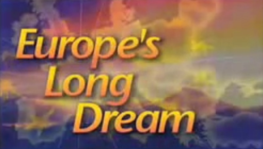 Europe's Long Dream