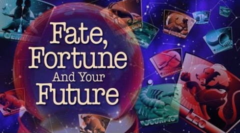 Fate, Fortune and Your Future