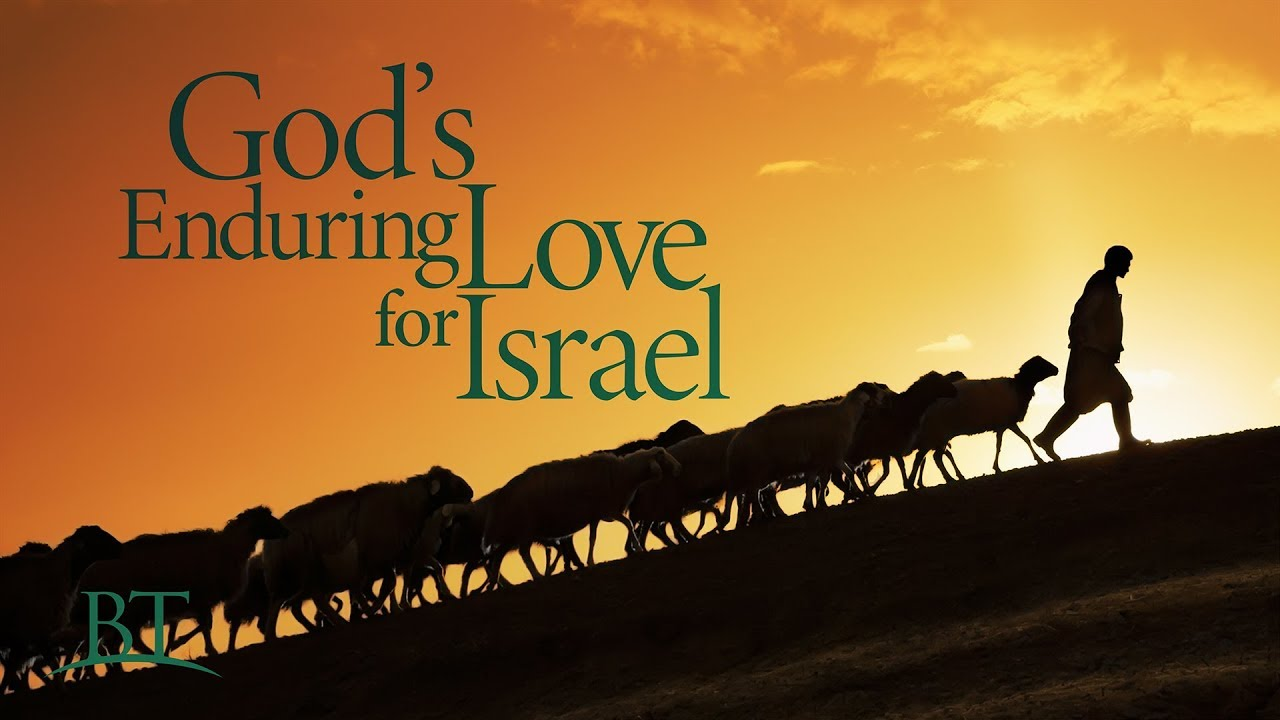 God's Enduring Love for Israel