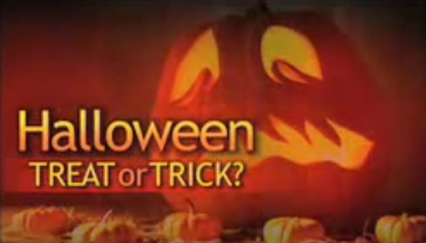 Halloween: Treat or Trick?