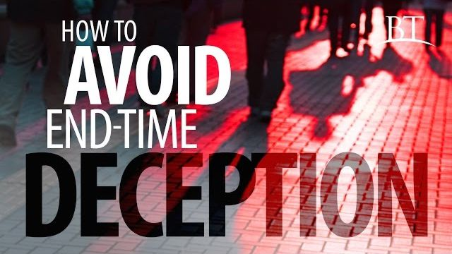 How to Avoid End-time Deception
