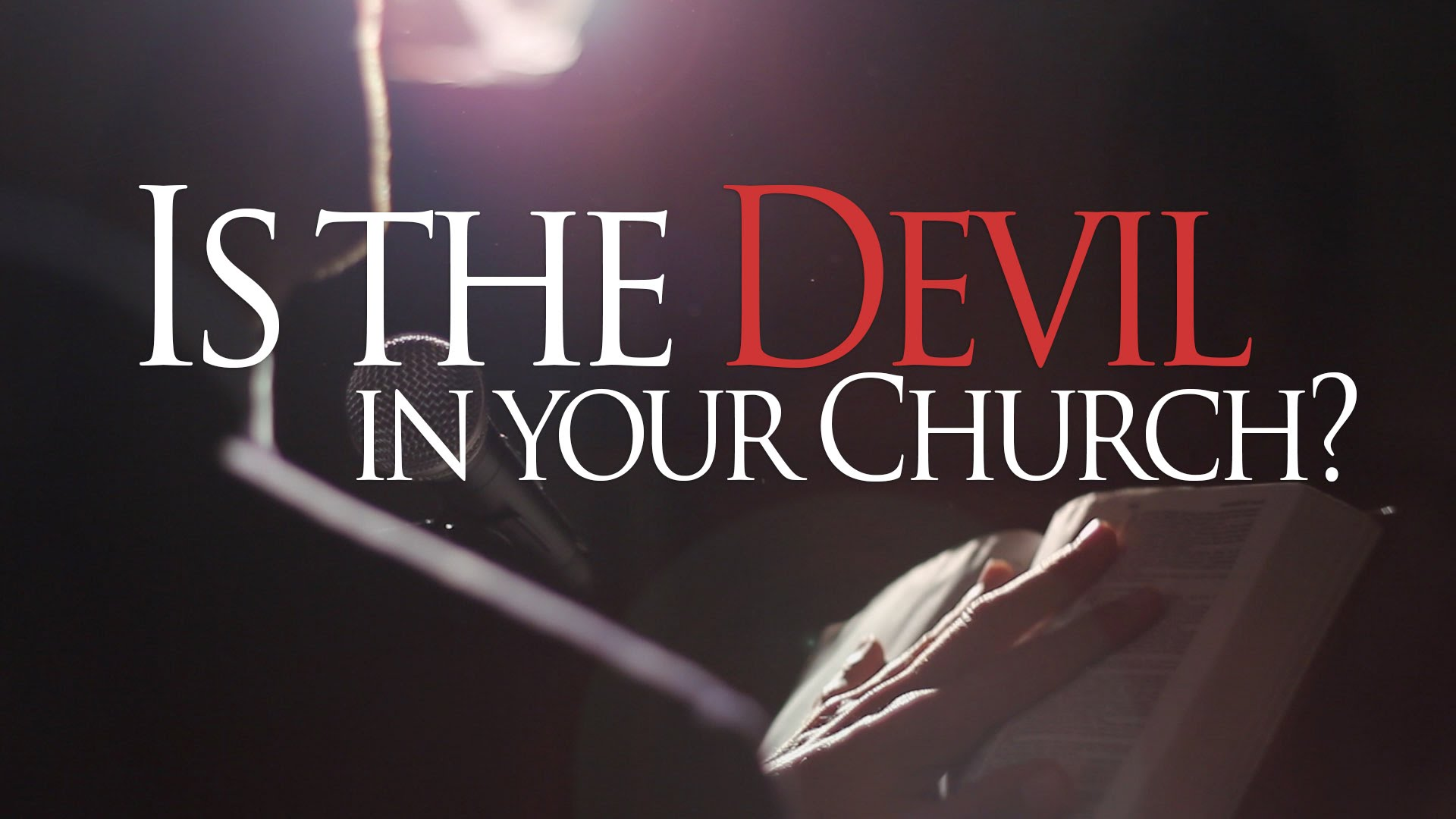 Is the Devil in Your Church?