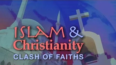 Islam and Christianity: Clash of Faiths