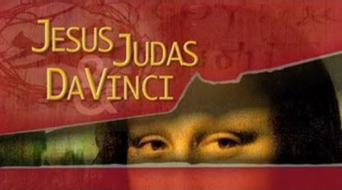 Jesus, Judas and Da Vinci: What Is the Truth?