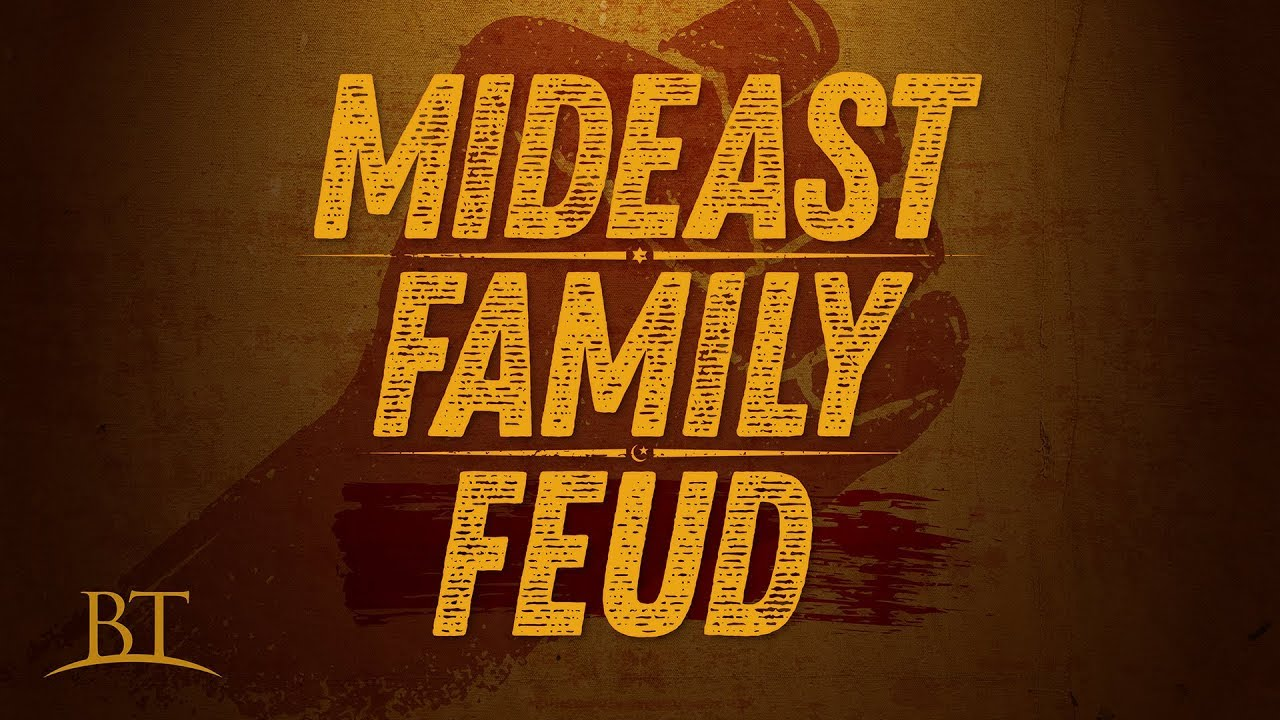Mideast Family Feud