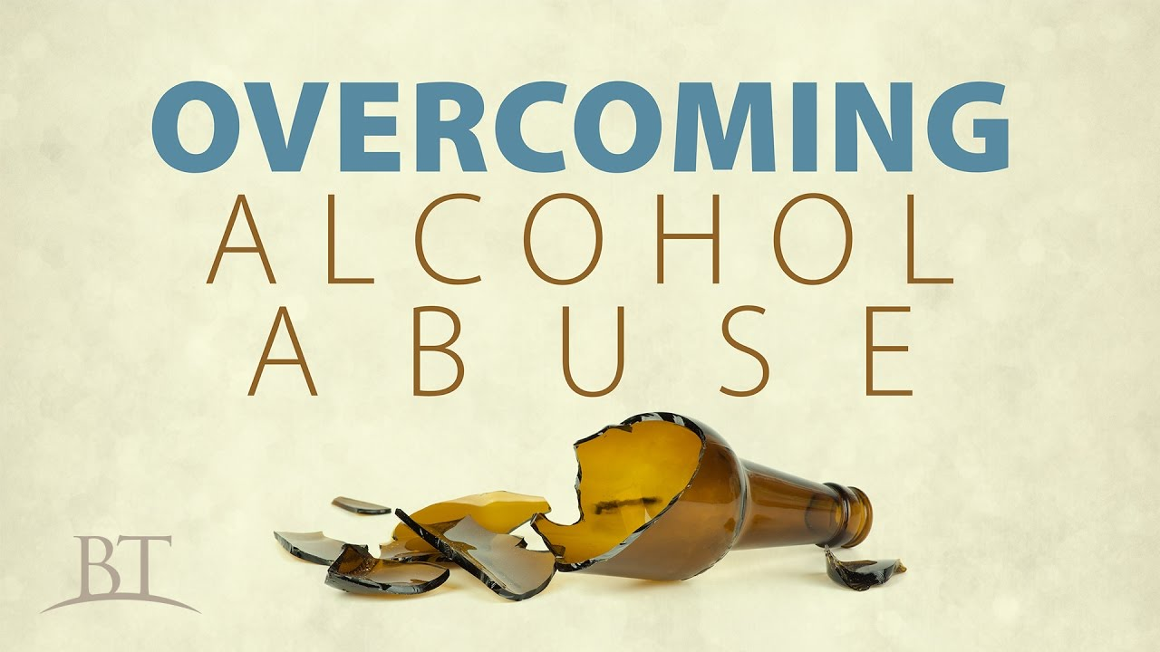 Overcoming Alcohol Abuse