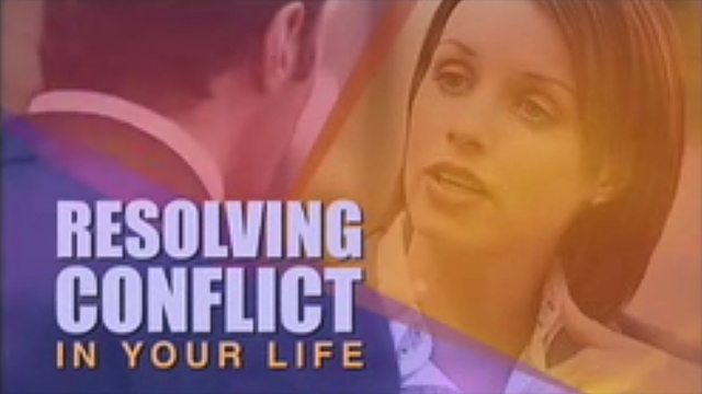 Resolving Conflict in Your Life