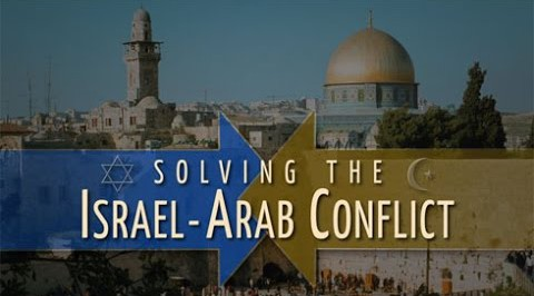 Solving the Israel and Arab Conflict