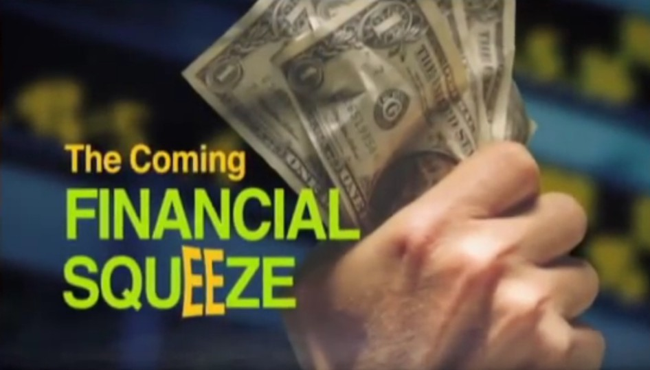 The Coming Financial Squeeze