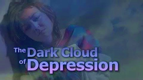 The Dark Cloud of Depression