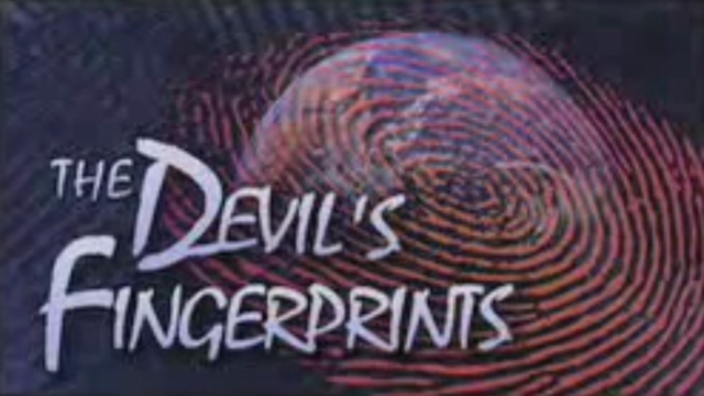 The Devil's Fingerprints
