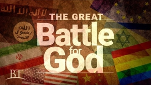 The Great Battle for God