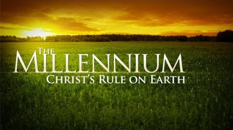 The Millennium: Christ's Rule on Earth