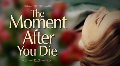 The Moment After You Die