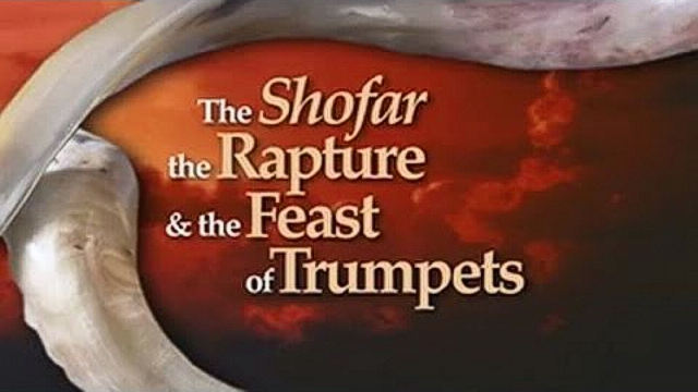 The Shofar, the Rapture and the Feast of Trumpets
