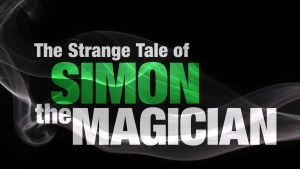 The Strange Tale of Simon the Magician