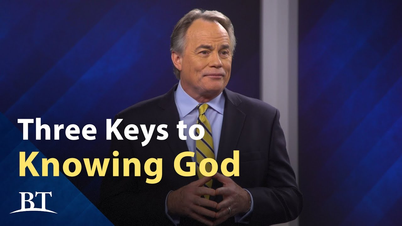 Three Keys to Knowing God