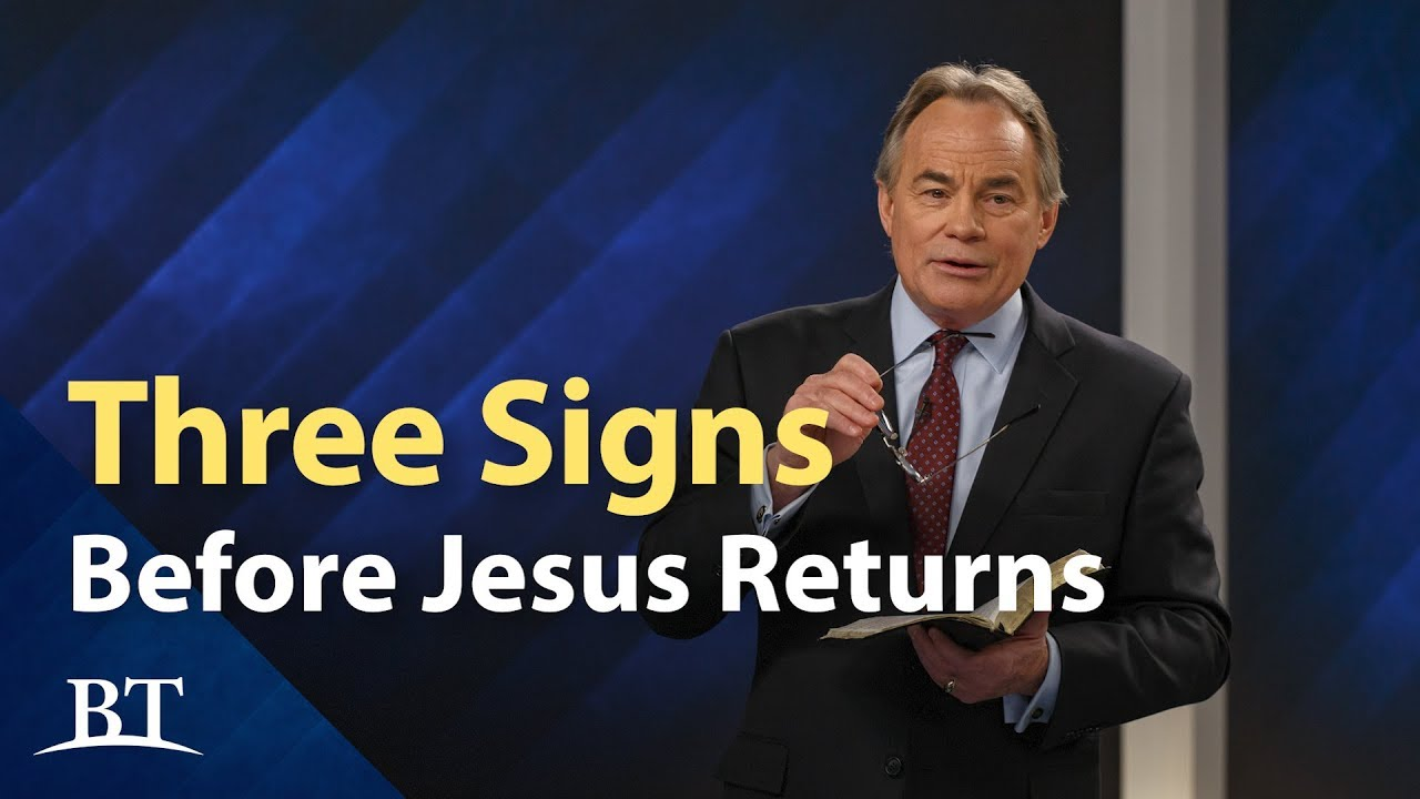 Three Signs Before Jesus Returns