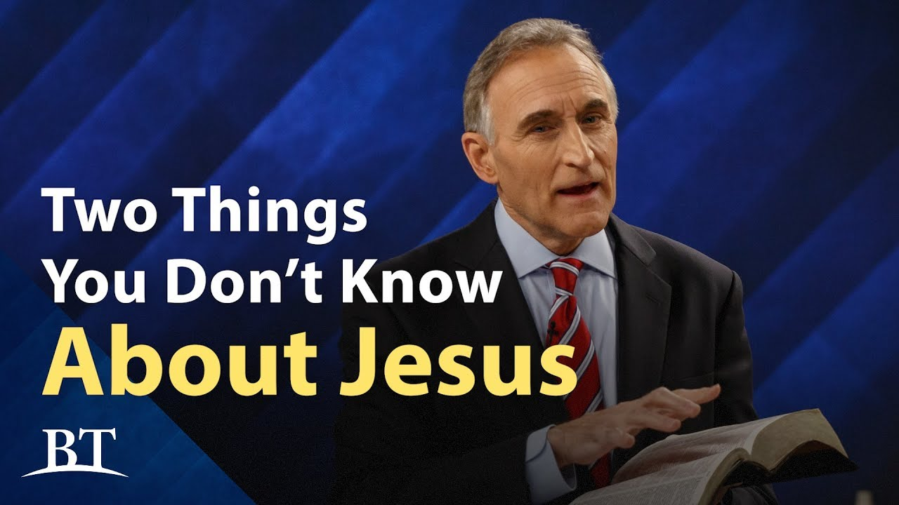 Two Things You Don't Know About Jesus
