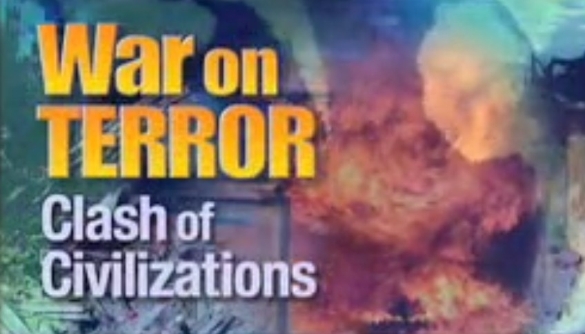War on Terror: Clash of Civilizations
