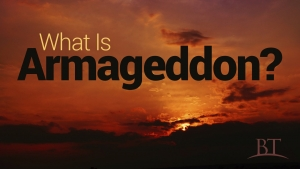 What Is Armageddon?