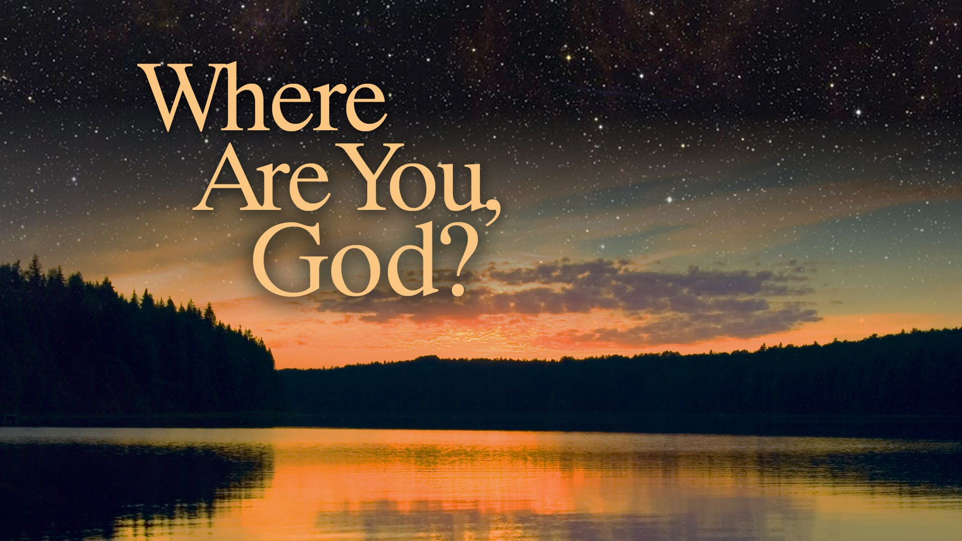 Where Are You God?