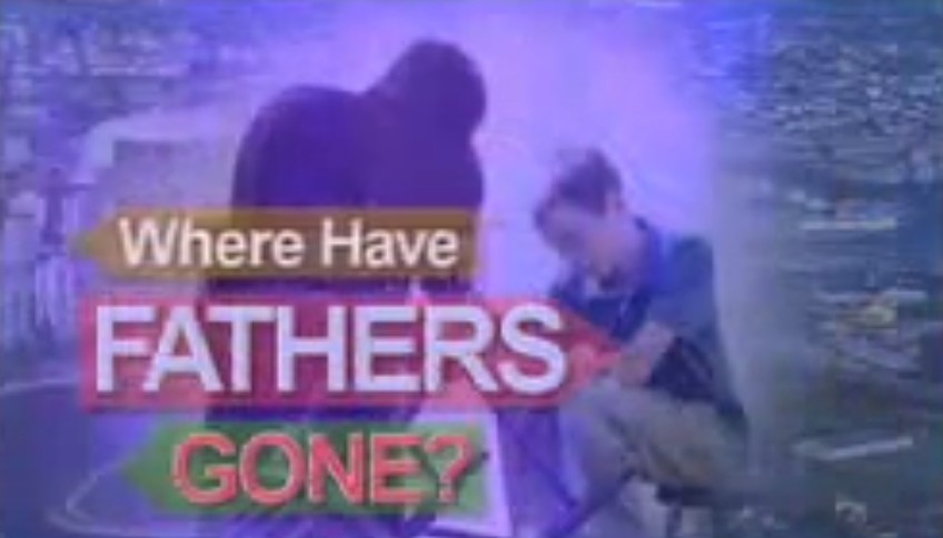 Where Have Fathers Gone?