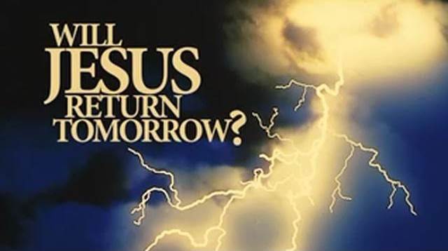 Will Jesus Return Tomorrow?