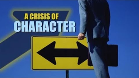 A Crisis of Character