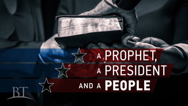 A Prophet, a President and a People