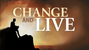 Change and Live
