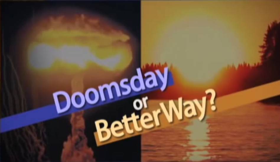 Doomsday or Better Way?