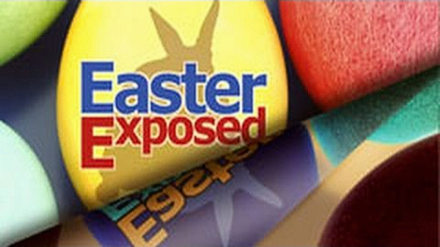 Easter Exposed - What is the Truth?