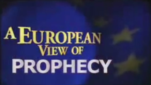 European View of Prophecy