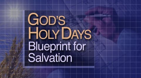 God's Holy Day Plan: Blueprint for Salvation