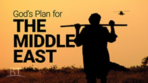 God's Plan for the Middle East
