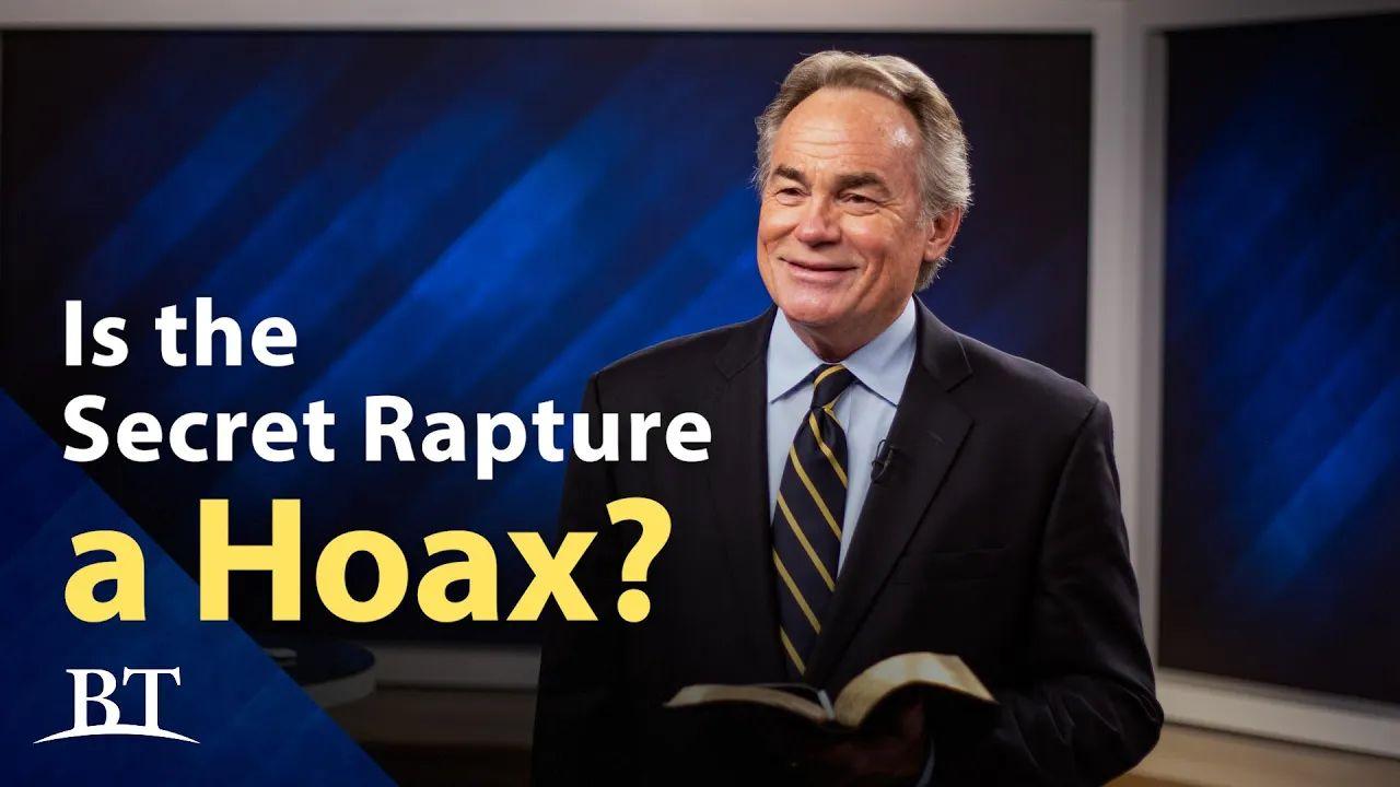 Is the Secret Rapture a Hoax?