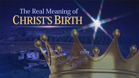 The Real Meaning of Christ's Birth
