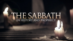 The Sabbath in History and Prophecy