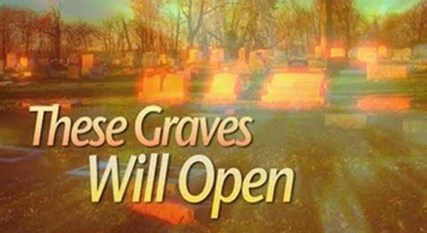 These Graves Will Open