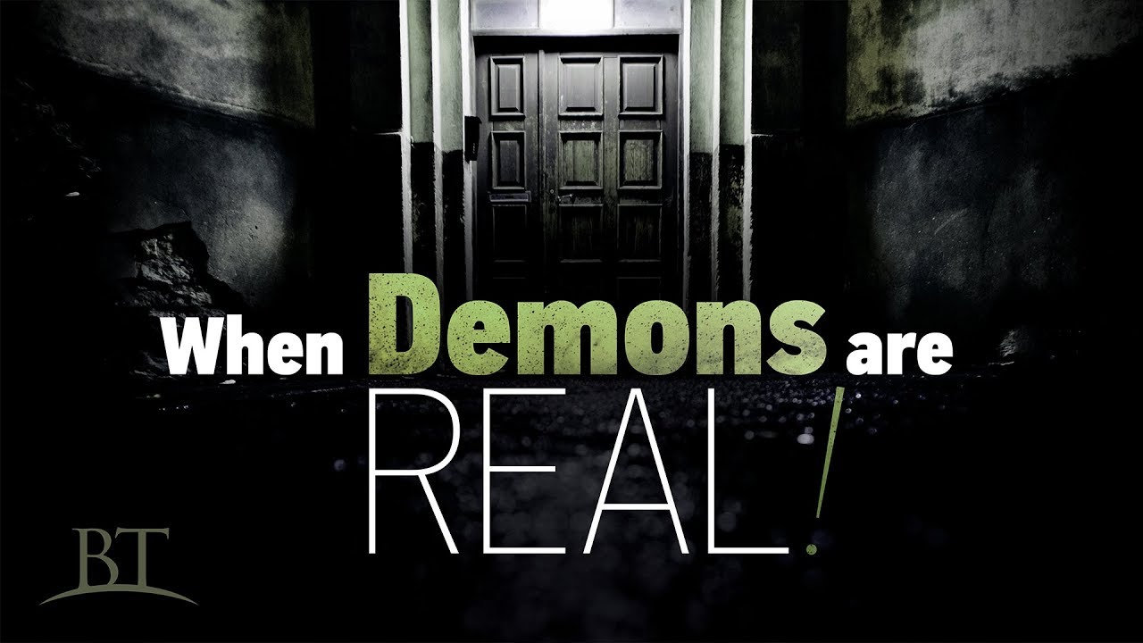 When Demons Are Real!
