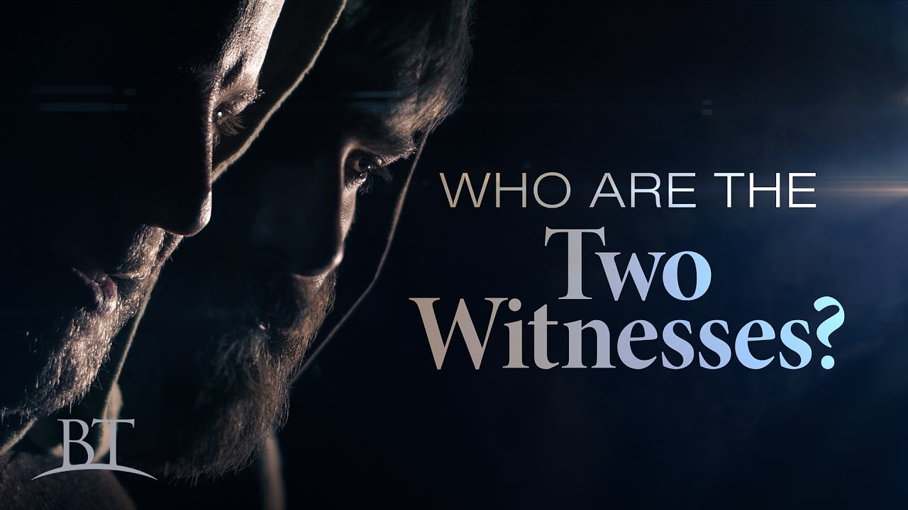 Who Are the Two Witnesses?